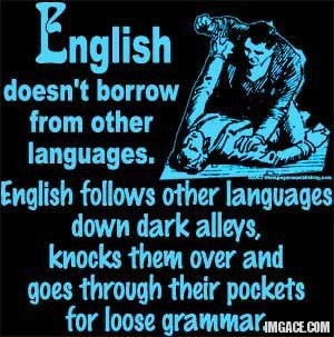 english-doesnt-borrow-from-other-languages